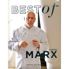 Best of - Thierry Marx Toulouse, Marx, Family Life, Chef Jackets, Ebooks, Coat, Chefs, Amazon, Kitchens