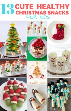 13 Cute and Healthy Christmas Snacks for Kids.