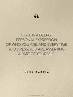 Nice fashion quotes from Nina Garcia | Fashion Quotes