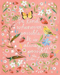 Be Kind art print | Dalai Lama Quote