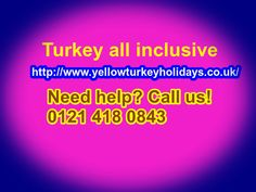 http://www.yellowturkeyholidays.co.uk/all-inclusive-turkey-cheap-all-inclusive-holidays-to-turkey.html, Why should you consider cheap all inclusive holidays to Turkey? Setting down on the crest of Europe, Turkey is a tempting nation abundant with assortment and a sun-kissed environment. Popular for its beautiful beaches and blue-green waters, it is a sun lovers' haven, whilst its cities are distinct blends of East satisfies West.