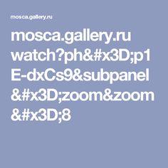 mosca.gallery.ru watch?ph=p1E-dxCs9&subpanel=zoom&zoom=8