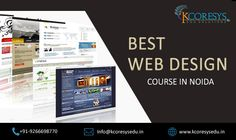 The internet has grown to be a dazzling place for businesses that have been looking for a special place online. So, the demand for professionals in designing attractive and functional websites has been increasing. Kcoresysedu.in is a reputed web design training company in noida that provide good training for candidates enrolling with it.