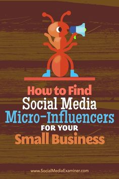 How to Find Social Media Micro-influencers for Your Small Business #Micro-influencers #influencers #smallbusiness