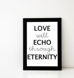 """…and it is love that will echo through eternity"" - Call the Midwife"