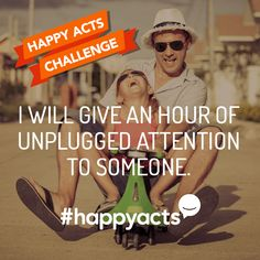 Join me and do as many #HappyActs as you can by the International Day of Happiness on March 20. Help make the world a happier place. Visit happyacts.org