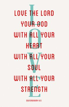 Deuteronomy 6:5 - Feel Gods love - www.gods-love-net.com