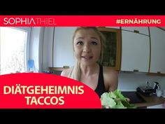 Diät Geheimniss: Taccos | Sophia Thiel - YouTube