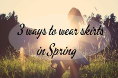 Spring is here and we want to wear our skirts!