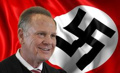 Roy Moore's Foundation Cashed At Least One Check From Actual Nazis   THE OTHER EYEWITTNESS - news   Scoop.it I Hope You, Current Events, How To Know, New Books, Foundation, Facts, Entertaining, History, Historia