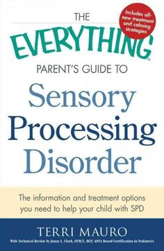 If your child has been diagnosed with sensory processing disorder (SPD), you understand how simple, everyday tasks can become a struggle. With The Everything Parent's Guide to Sensory Processing Disor