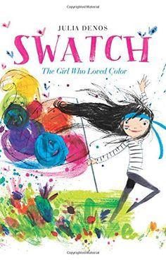 Swatch: The Girl Who Loved Color by Julia Denos https://www.amazon.com/dp/0062366386/ref=cm_sw_r_pi_dp_x_Slu6ybCZ6K2W1