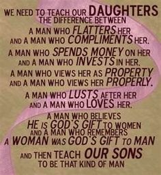 quotes about daughters. Thank you to whoever created this, and to the mothers who teach self-worth.