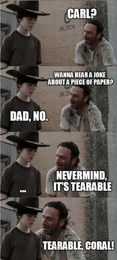 The Walking Dead Memes. Updated daily, for more funny memes check our homepage. Walking Dead Funny, Walking Dead Coral, The Walking Dad, Twd Memes, Memes Humor, Man Humor, Dad Jokes, Funny Jokes, Hilarious
