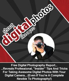 Photoshop Tips For Digital Photographers – Discover How To Edit Your Photos AND Shoot Digital Pictures Like The Pros!