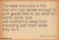 leadership quote roosevelt | Theodore Roosevelt Quotes