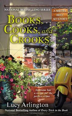 Books, Cooks, and Crooks (A Novel Idea Mystery) by Lucy Arlington,http://www.amazon.com/dp/0425252248/ref=cm_sw_r_pi_dp_PZsctb02PJKDZDK0