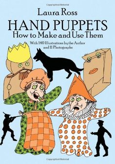 Hand Puppets: How to Make and Use Them (Dover Craft Books) by Laura Ross http://www.amazon.com/dp/0486261611/ref=cm_sw_r_pi_dp_mEf1ub016XZWE
