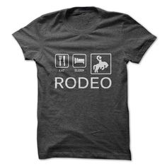 Eat. Sleep. Rodeo. - Eat. Sleep. Rodeo. (Cowboy, Cowgirls, Horses and Rodeo Tshirts)
