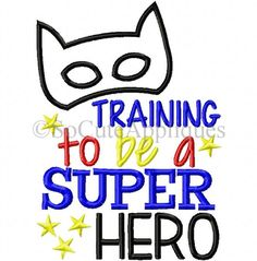 Training to be a super hero 5x7: So Cute Appliques