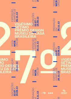✖✖✖ Cartaz vencedor do 27º Prêmio de Design Museu da Casa Brasileira. ✖✖✖ /