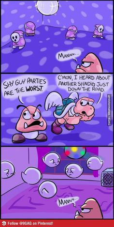 Shy Guy parties are the worst!