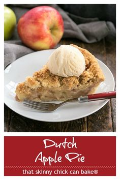 Dutch Apple Pie - Cinnamon spiced apples in a pastry shell with a streusel topping #apples #applecrumbpie #falldessert #applepie #streusel #autumndessert #pie #thatskinnychickcanbake