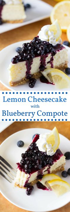 Lemon Cheesecake with Blueberry Sauce. Creamy cheesecake, perfectly tangy lemon & juicy blueberry sauce - the PERFECT cheesecake flavor combo!