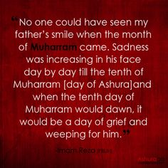 Tonight is the first night of Muharram in Although Imam Hussain (PBUH) and his family and companions have not arrived yet to Karbala in such day but mourning ceremonies have got started at. Labaik Ya Hussain, Imam Hussain Karbala, Islamic Love Quotes, Religious Quotes, Truth Quotes, Life Quotes, Muharram Quotes, Day Of Ashura, Imam Reza