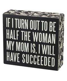 Take a look at this 'Half the Woman' Box Sign on zulily today!