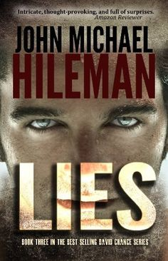Lies (David Chance Series) by John Michael Hileman, http://www.amazon.com/dp/B00HWH2TXK/ref=cm_sw_r_pi_dp_8hbdtb089G860  My Review -- http://www.amazon.com/review/REOAYCCPOF829/ref=cm_cr_rdp_perm