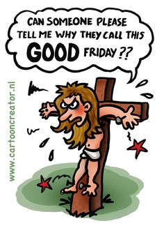 Jesus on a good Friday - Imgur