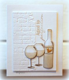 Cheers to Birgit for such a lovely card! The words, glasses and bottle are stamps from the Vino set from TechniqueTuesday.com.