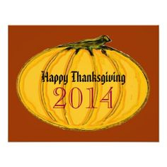 """Happy Thanksgiving 2014"", ""jGibney The MUSEUM Zazzle Gifts"",  Happy Thanksgiving jGibney The MUSEUM Zazzle Gifts, Gifts The MUSEUM Zazzle jGibney Design Templates, Weddings, Invitations, Engagements  gifts, newest, best, biggest, fine, goggle, facebook, colossal, giant, greatest, home, museum, jgibney, gibsphotoart, art, painting, giclee, canvas, window, shade, art, wall, hanging, art, print, poster, zazzle, museum, artist, series, postcard, rack card,"