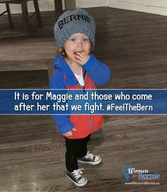 Maggie is right. VOTE FOR BERNIE! #FeeltheBern