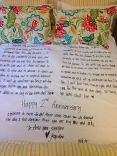 Second anniversary gift traditionally is cotton; I wanted to do something different. I wrote our wedding vows on a bed sheet with a little message to my husband.