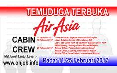Temuduga Terbuka Cabin Crew Air Asia (11-25 Februari 2017)   Kerja Kosong Cabin Crew Air Asia  Permohonan adalah dipelawa kepada warganegara Malaysia bagi mengisi kekosongan jawatan di Air Asia seperti berikut:- 1. Cabin Crew  MUAT TURUN SYARAT KELAYAKAN Dan permohonan online REGISTRATION TIME 9AM TO 11 AM except for Johor REGISTRATION TIME 10AM TO 12 NOON 11 Februari 2017 - AirAsia Office Langkawi International Airport 18 Februari 2017 - Asian Aviation Centre of Excellence S/B  Lot PT 25B…