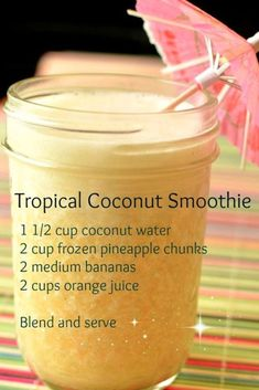 Tropical coconut smoothie recipe - healthy smoothie recipes with coconut water, pineapple, bananas and orange juice #FruitJuiceRecipesHealthy