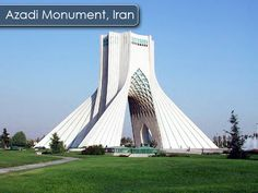 Azadi Monument, Iran - It is situated at the entrance of the city and stands there like a watch tower that guards the whole city from above.