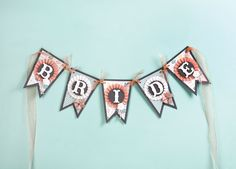 Create this Bride Banner for the wedding or for a bridal shower with the Bridal Shower cartridge!