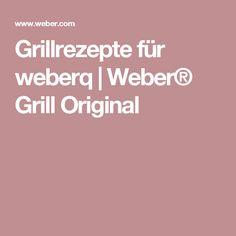Grillrezepte für weberq | Weber® Grill Original Desserts, Crickets, Tailgate Desserts, Deserts, Postres, Dessert, Plated Desserts