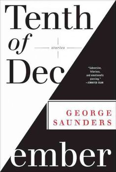 """The awards keep coming for author George Saunders! In addition to his """"Tenth of December"""" nabbing a PEN/Malamud Award and being a National Book Award finalist for 2013, just this month it also won the first-ever Folio Award. If you haven't yet caught up with this acclaimed short story collection, it is available through your local library in a variety of formats."""