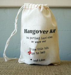 a hang over kit for guests. love the saying on this. would be great for hotel bags as well.