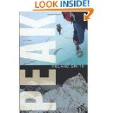 Peak: another good adventure book. Just finished this book, a great read for middle school, Jr. High, my daughter is doing a book project on it, think it is always good to read the same books when I can to help her with her projects. Best Adventure Books, Roland Smith, Books To Read, My Books, Middle School Books, Survival, Ya Novels, Books For Teens, Teen Books