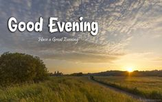 Have a great evening!