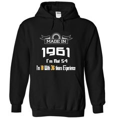 I am not 54 T Shirts, Hoodies. Check price ==► https://www.sunfrog.com/LifeStyle/Made-In-1961--I-am-not-54-fgyqzvamfe-Black-12150060-Hoodie.html?41382 $39.99