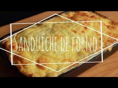 Sanduíche de forno - YouTube