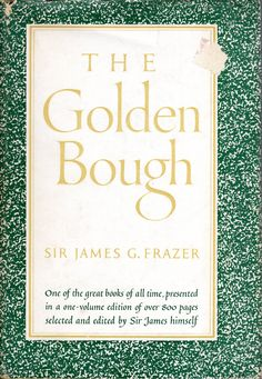The Golden Bough - Sir James G. Frazer