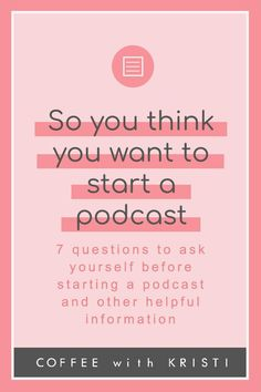 Are you thinking about starting a podcast? Before you jump in, ask yourself these 7 questions that will help you launch your podcasting journey on the right track! How to start a podcast by Coffee with Kristi How To Start A Blog, How To Find Out, How To Make Money, Small Business Marketing, Business Tips, Business Meme, Business School, Business Website, Business Branding