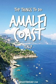 Top Things to do in Amalfi Coast and Best Sight to Visit on a Short Stay